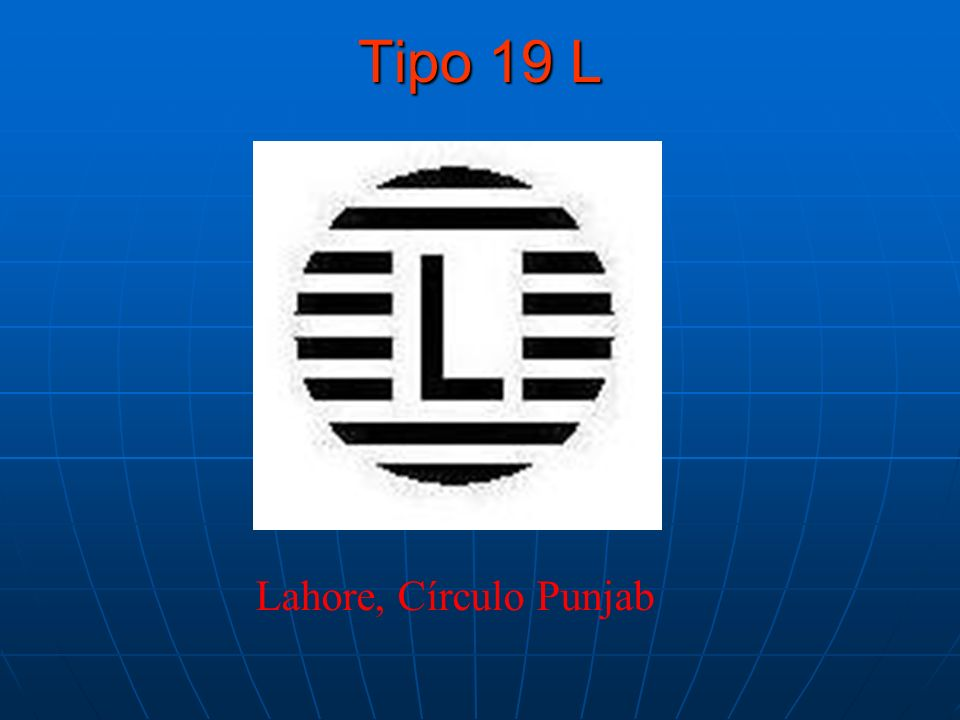 Tipo 19 L Lahore, Círculo Punjab