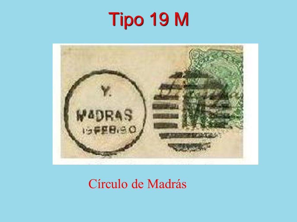Tipo 19 M Círculo de Madrás
