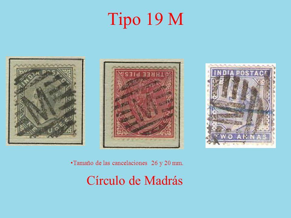 Tipo 19 M Círculo de Madrás Tamaño de las cancelaciones 26 y 20 mm.