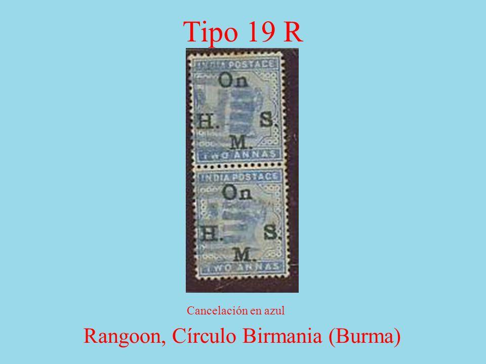 Tipo 19 R Rangoon, Círculo Birmania (Burma) Cancelación en azul