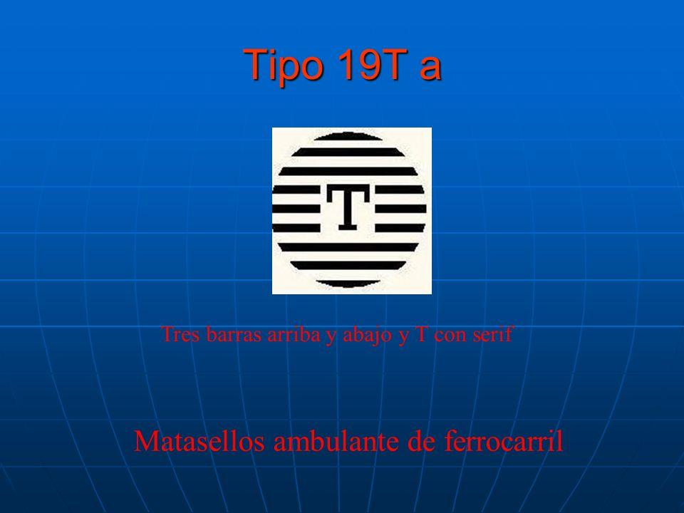 Tipo 19T a Matasellos ambulante de ferrocarril Tres barras arriba y abajo y T con serif