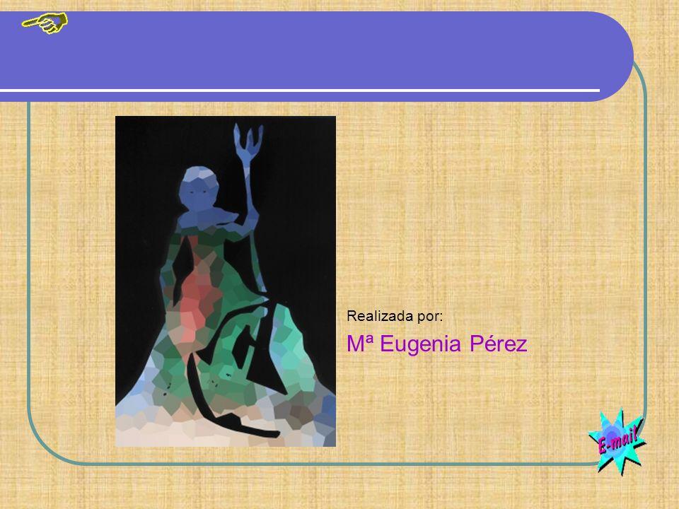 Realizada por: Mª Eugenia Pérez