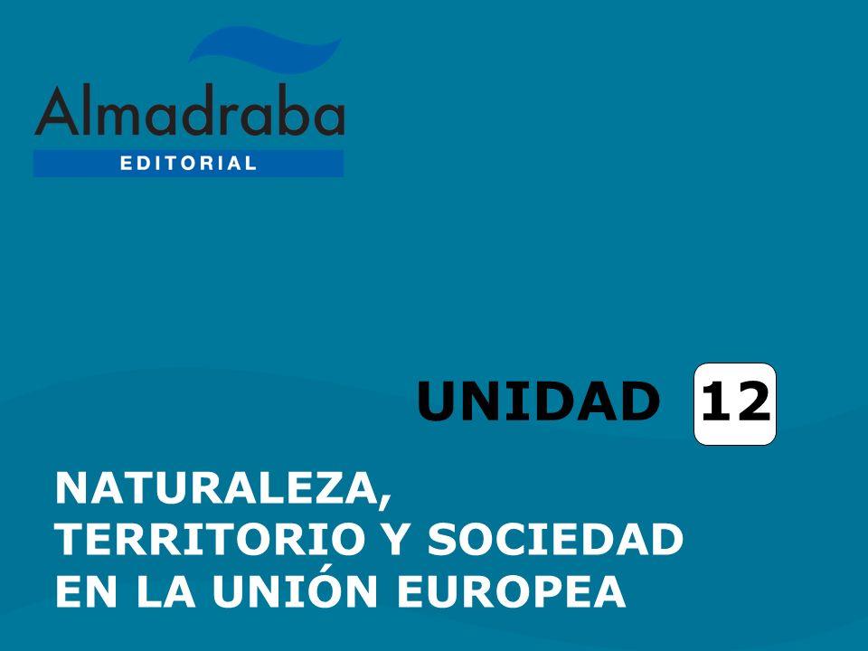 NATURALEZA Y MEDIO AMBIENTE EN LA UNIÓN EUROPEA.CONTRASTES FÍSICOS.