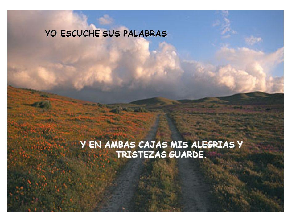 EL ME DIJO… PON TODAS TUS PENAS EN LA NEGRA, Y TODAS TUS ALEGRIAS EN LA DORADA