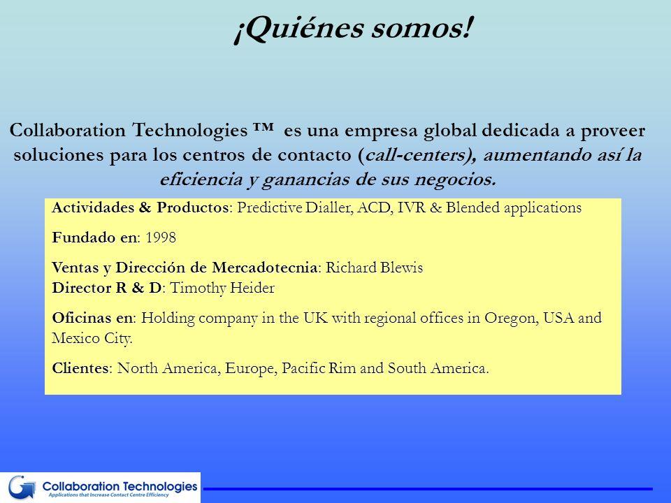 Actividades & Productos: Predictive Dialler, ACD, IVR & Blended applications Fundado en: 1998 Ventas y Dirección de Mercadotecnia: Richard Blewis Dire