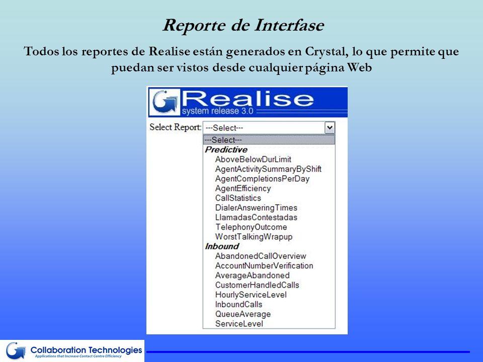 Reporte de Interfase Todos los reportes de Realise están generados en Crystal, lo que permite que puedan ser vistos desde cualquier página Web