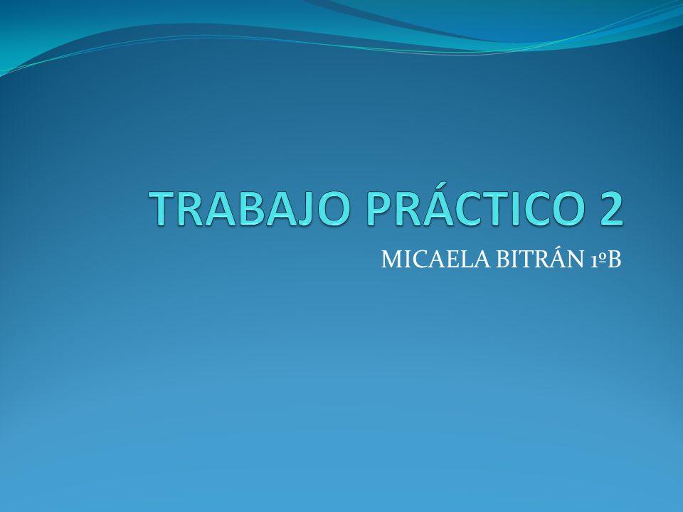 MICAELA BITRÁN 1ºB