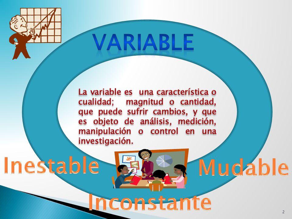 Son todas aquellas variables que el investigador no controla directamente, pero que pueden influir en el resultado de su investigación.
