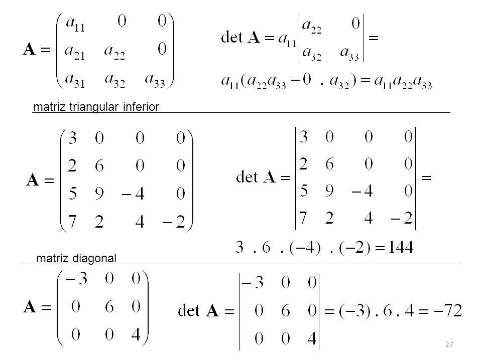 27 matriz diagonal matriz triangular inferior