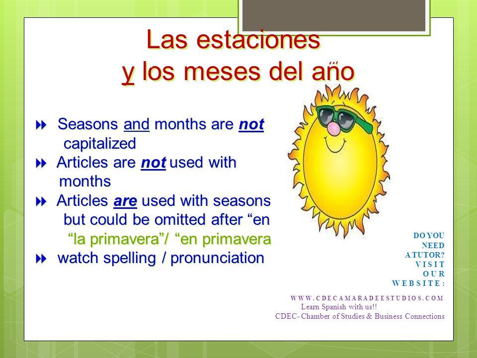 diciembre enero Febrero Hace frío / Its cold diciembre enero Febrero Hace frío / Its cold marzo abril Mayo Hace buen tiempo / Its a good weather marzo