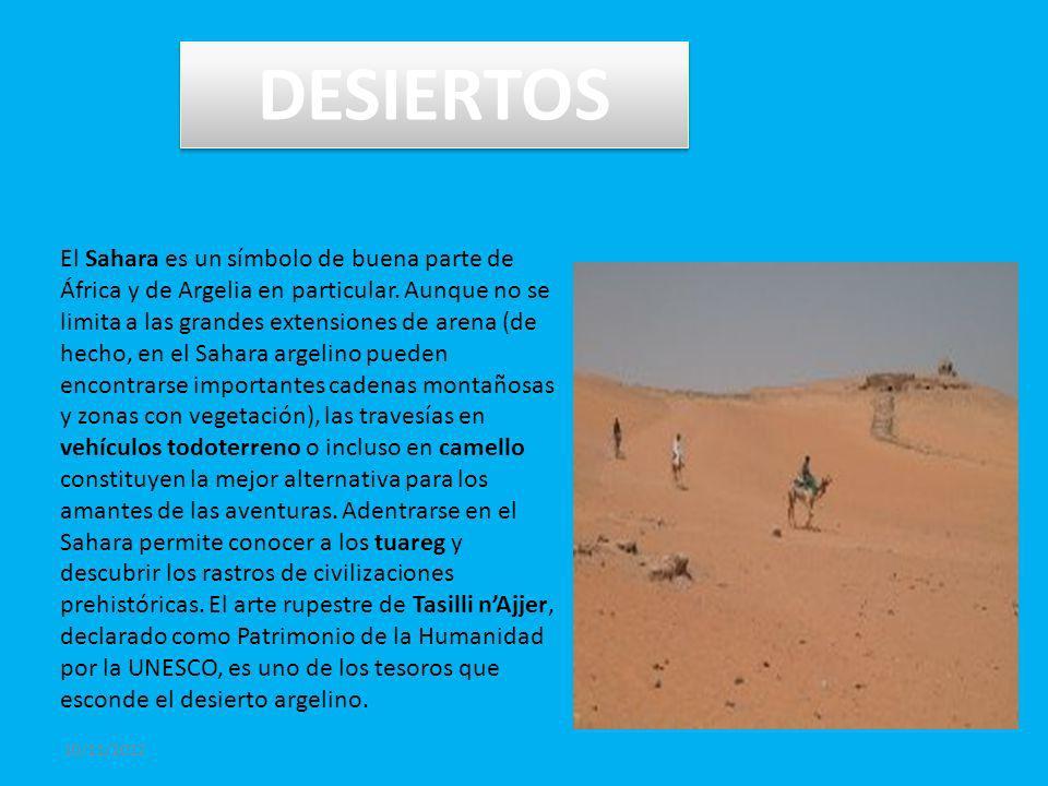 10/11/2012 DESIERTOS El Sahara es un símbolo de buena parte de África y de Argelia en particular.