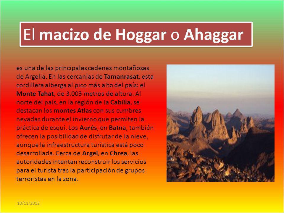 10/11/2012 DESIERTOS El Sahara es un símbolo de buena parte de África y de Argelia en particular. Aunque no se limita a las grandes extensiones de are