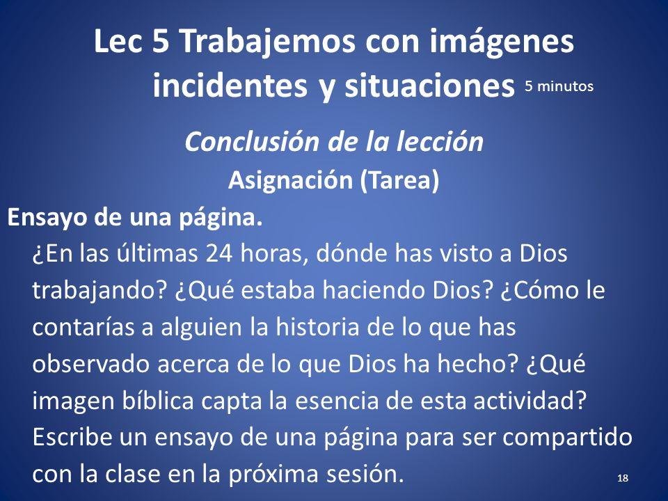 Lec 5 Trabajemos con imágenes incidentes y situaciones 17 Conclusión de la lección Repaso Vea a los objetivos de aprendizaje.