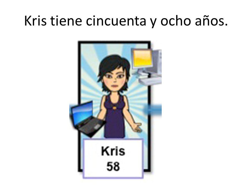 Kris tiene cincuenta y ocho años.