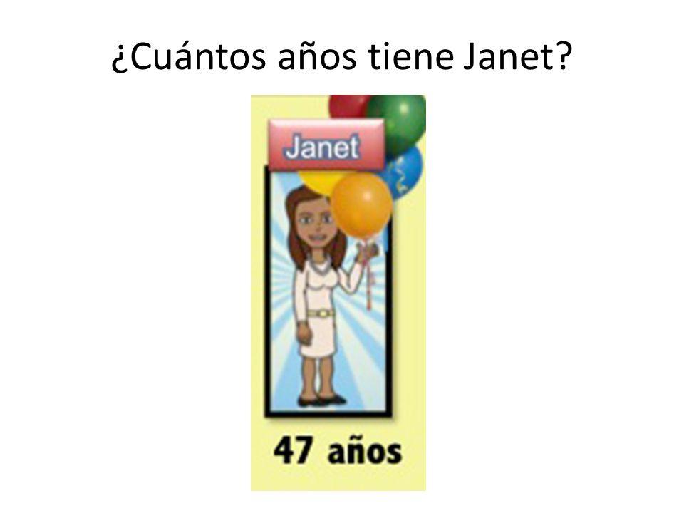 ¿Cuántos años tiene Janet?