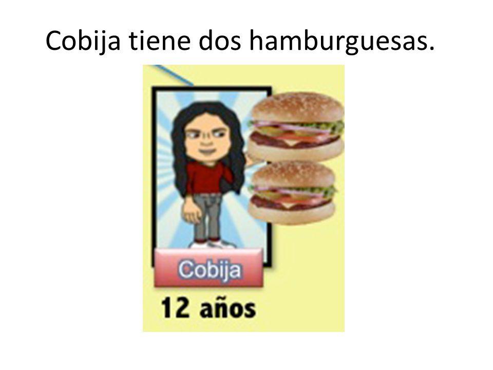Cobija tiene dos hamburguesas.