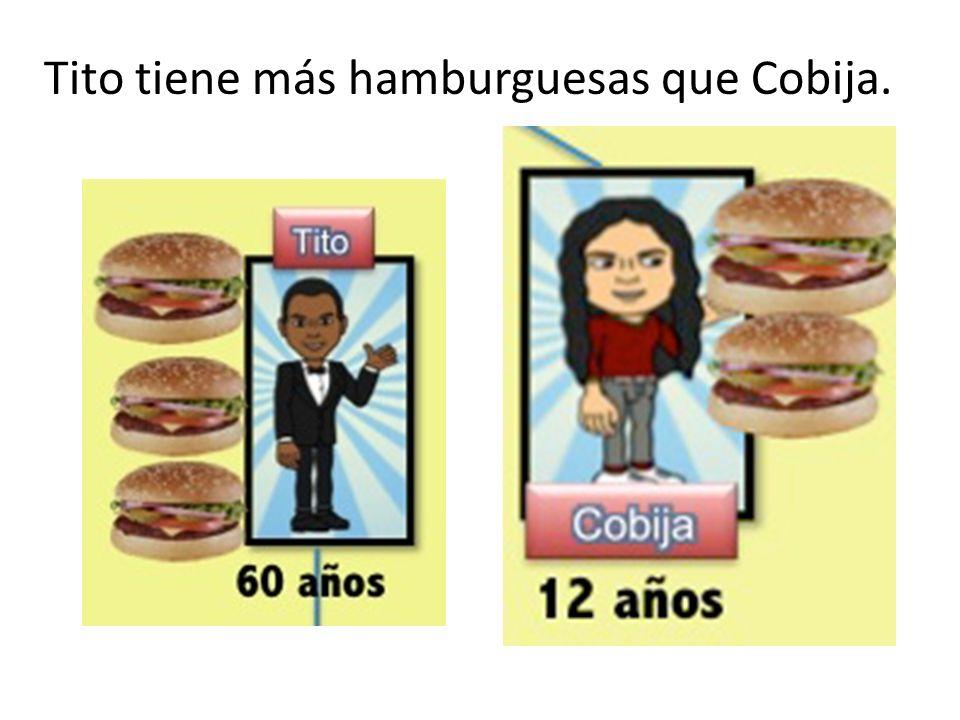 Tito tiene más hamburguesas que Cobija.