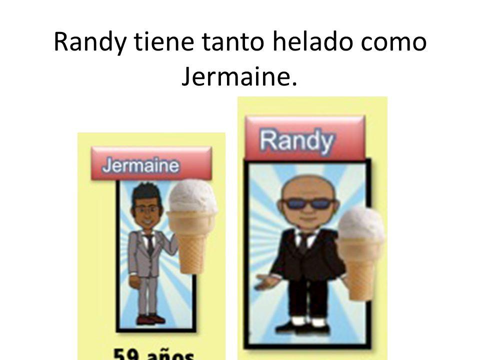 Randy tiene tanto helado como Jermaine.