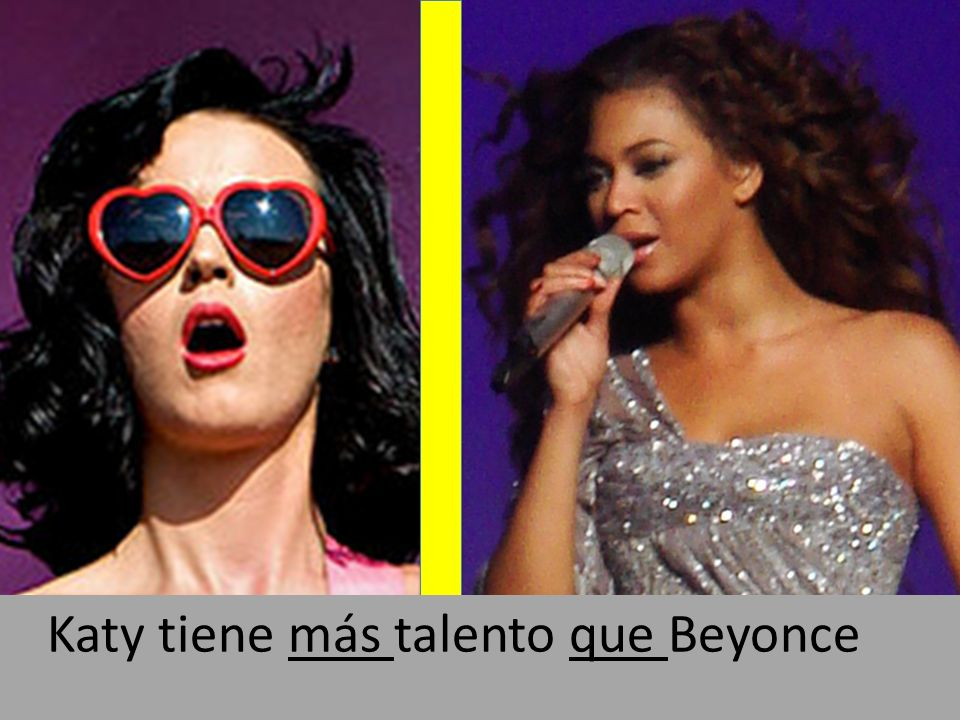 By Stephen McLeod Blythe: flickr.com/photos/greenboy/3710820358By Stephen McLeod Blythe: flickr.com/photos/greenboy/3710820358 Katy tiene más talento que Beyonce