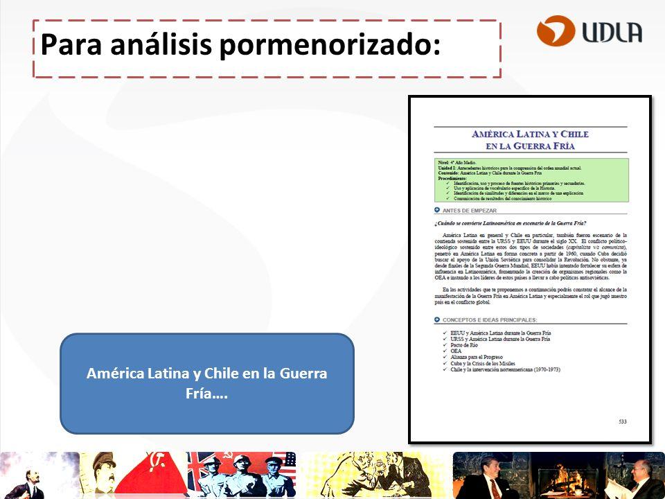 Para análisis pormenorizado: América Latina y Chile en la Guerra Fría….