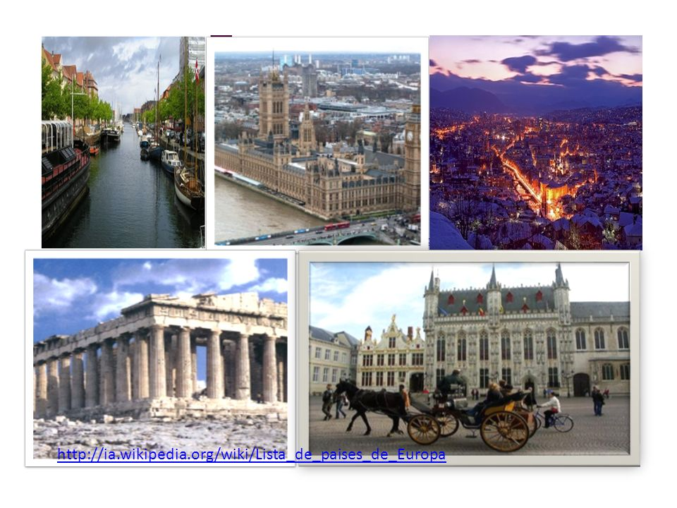 http://ia.wikipedia.org/wiki/Lista_de_paises_de_Europahttp://ia.wikipedia.org/wiki/Lista_de_paises_de_Europa http://ia.wikipedia.org/wiki/Lista_de_paises_de_Europa
