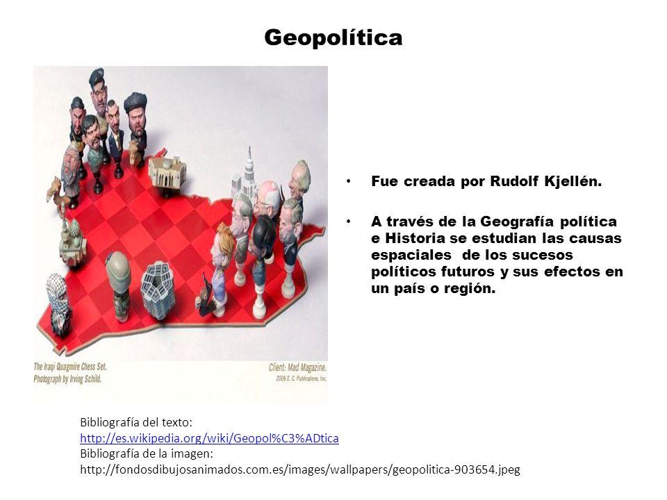Geopolítica Fue creada por Rudolf Kjellén.