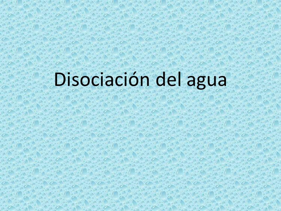 Disociación del agua