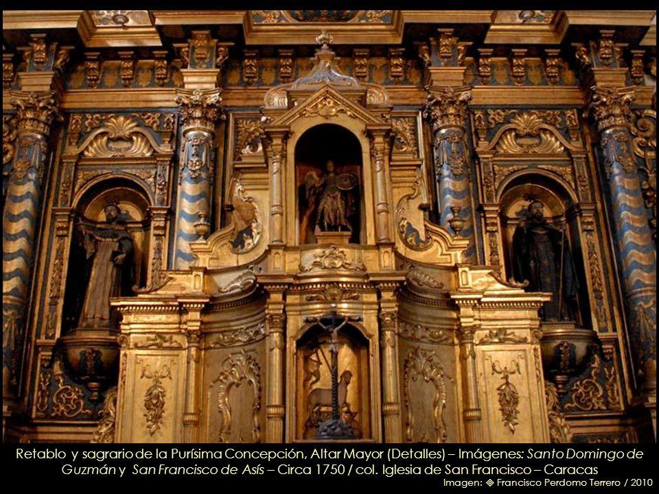 San Ignacio de Loyola (Detalle) col. Iglesia de San Francisco – Caracas Imagen: Leonardo Nazoa Bolívar / 2010 Retablo de la Purísima Concepción, Altar
