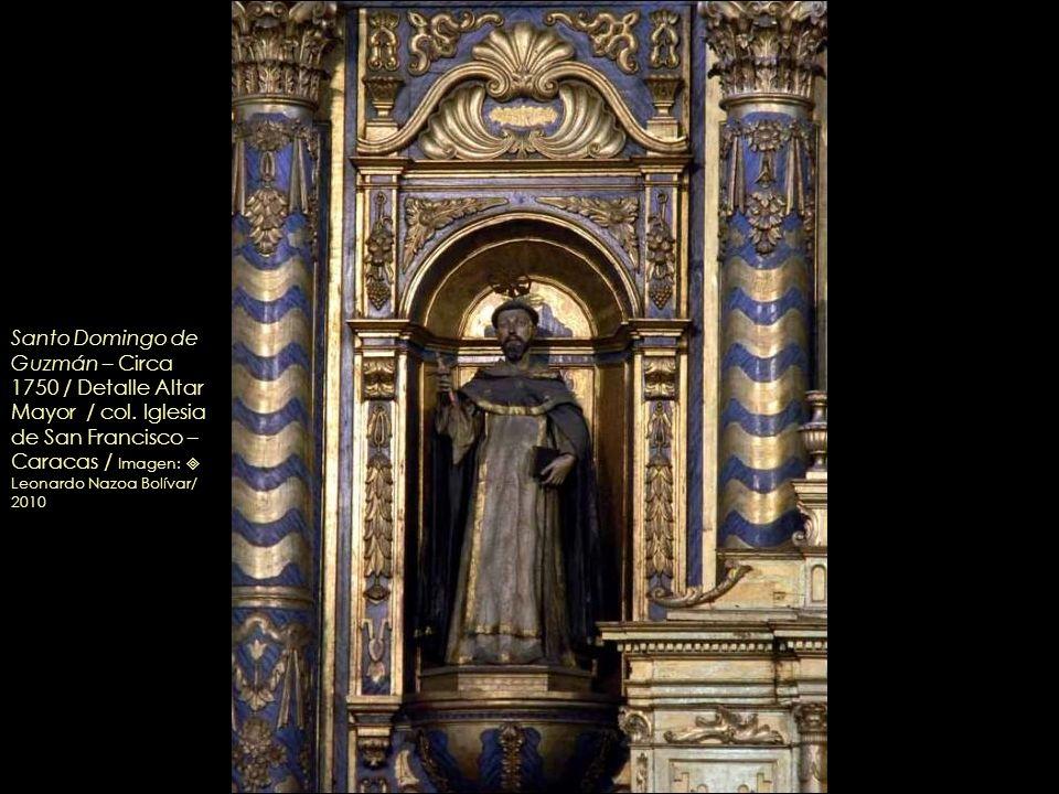 Retablo y sagrario de la Purísima Concepción, Altar Mayor (Detalles) – Imágenes: Santo Domingo de Guzmán y San Francisco de Asís – Circa 1750 / col. I
