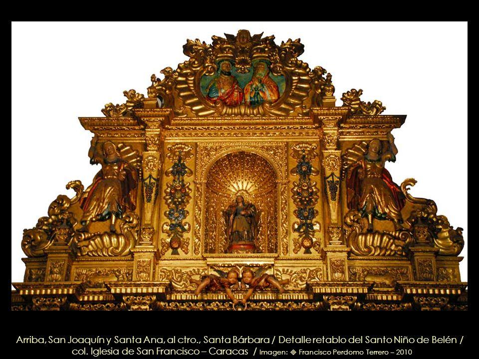 Banda de la Epístola Capilla y Retablo del Santo Niño de Belén, talla en cedro de Domingo Gutiérrez / Estilo Barroco- Rococó – 1765 / col. Iglesia de