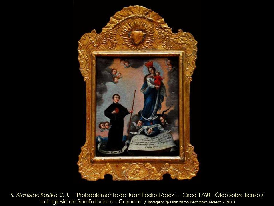 Nuestra Señora de La Luz – Juan Pedro López – Circa 1760 – Óleo sobre lienzo / col. Iglesia de San Francisco – Caracas / Imagen: Francisco Perdomo Ter
