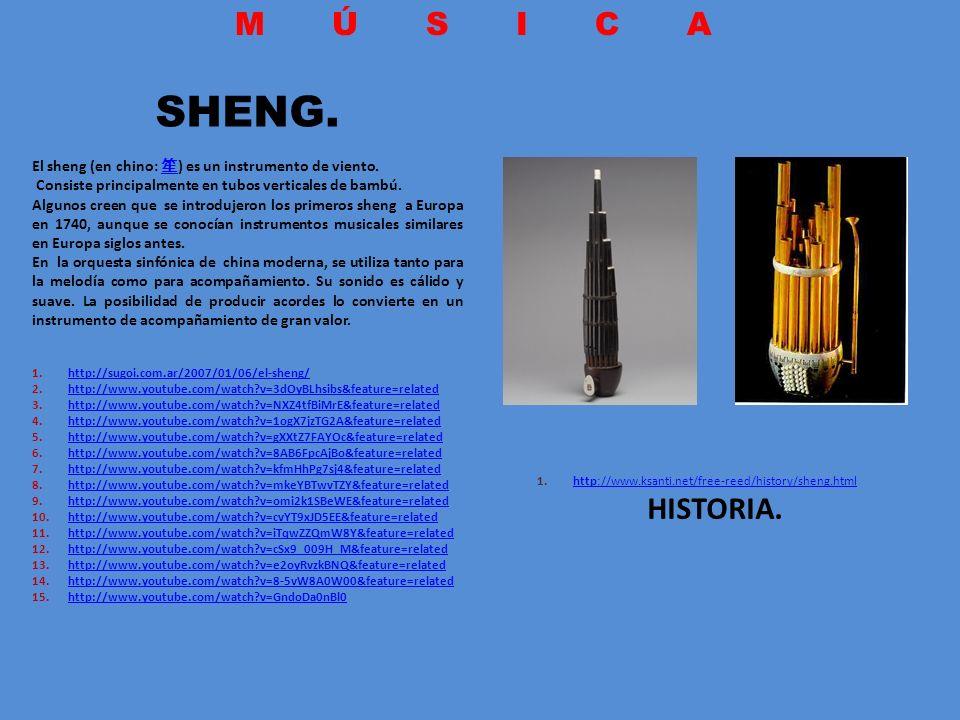 SHENG. El sheng (en chino: ) es un instrumento de viento. Consiste principalmente en tubos verticales de bambú. Algunos creen que se introdujeron los