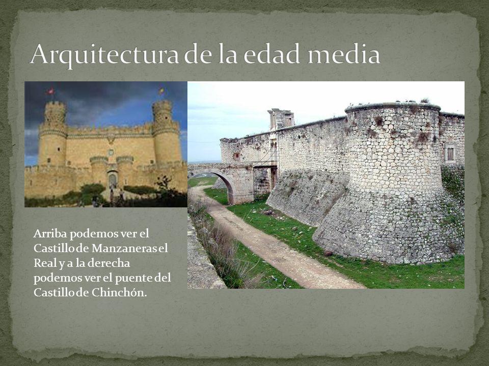 Arriba podemos ver el Castillo de Manzaneras el Real y a la derecha podemos ver el puente del Castillo de Chinchón.