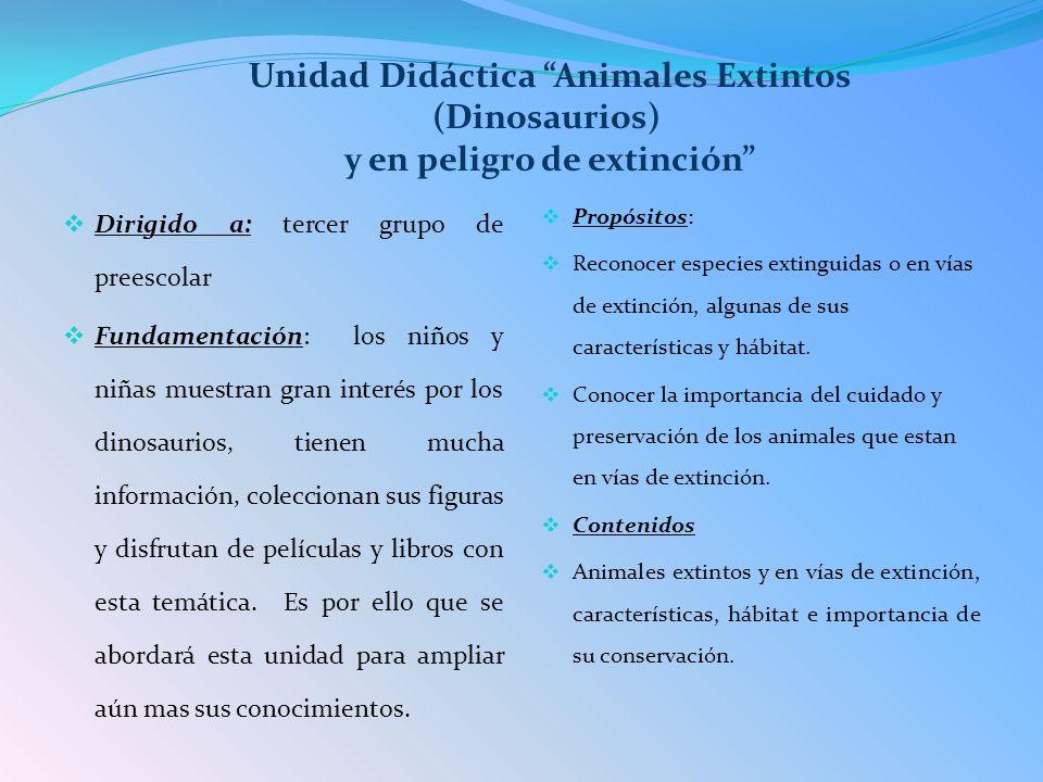 Aspectos que favorecen Exploración y conocimiento del mundo natural: Curiosidad por conocer y saber más acerca de los animales extintos.