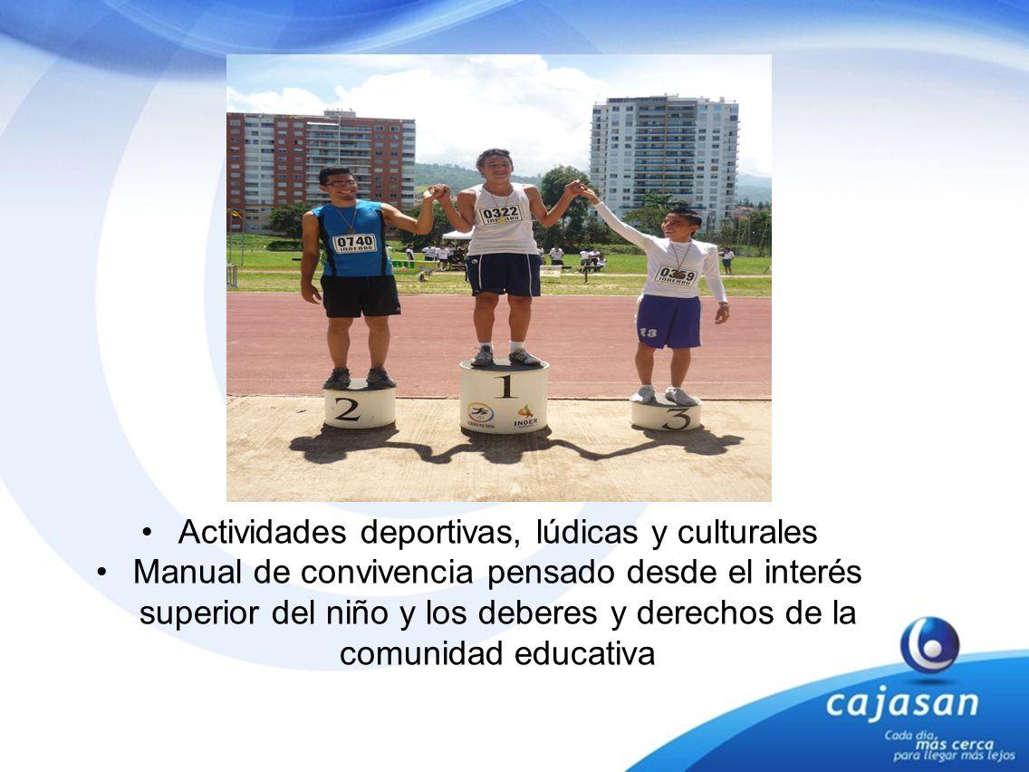 Actividades deportivas, lúdicas y culturales Manual de convivencia pensado desde el interés superior del niño y los deberes y derechos de la comunidad