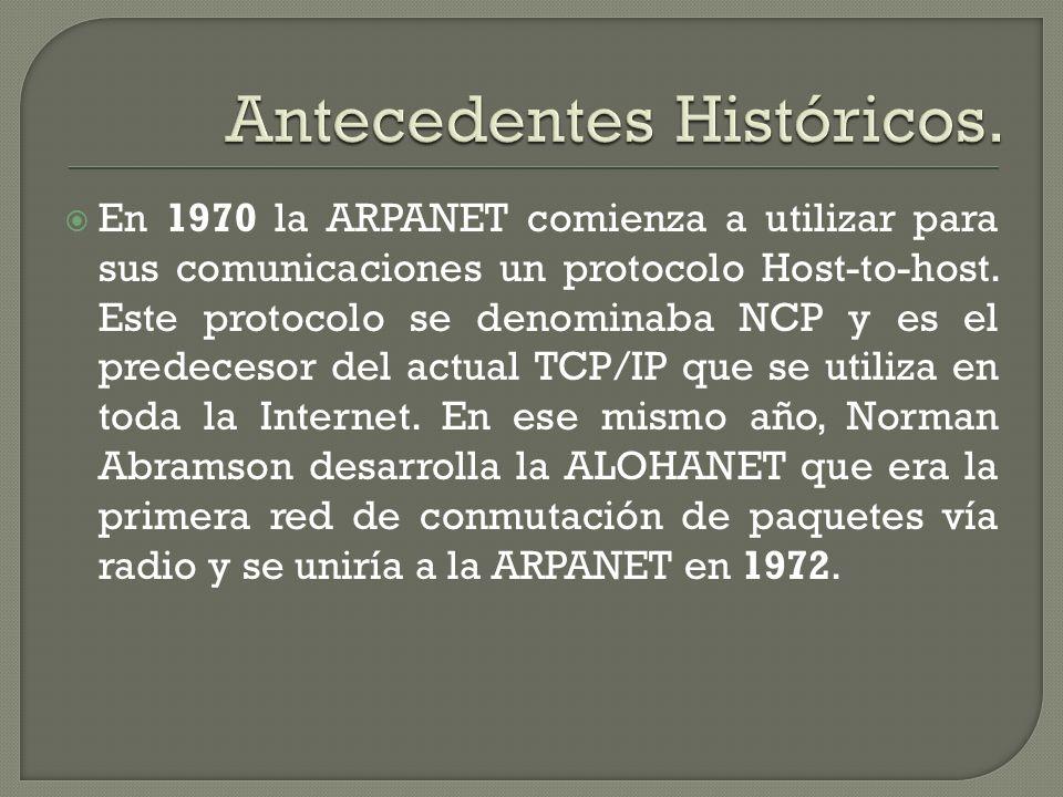 En 1970 la ARPANET comienza a utilizar para sus comunicaciones un protocolo Host-to-host. Este protocolo se denominaba NCP y es el predecesor del actu