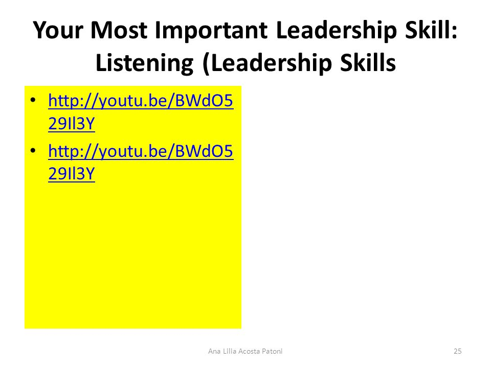 Your Most Important Leadership Skill: Listening (Leadership Skills http://youtu.be/BWdO5 29Il3Y http://youtu.be/BWdO5 29Il3Y http://youtu.be/BWdO5 29I