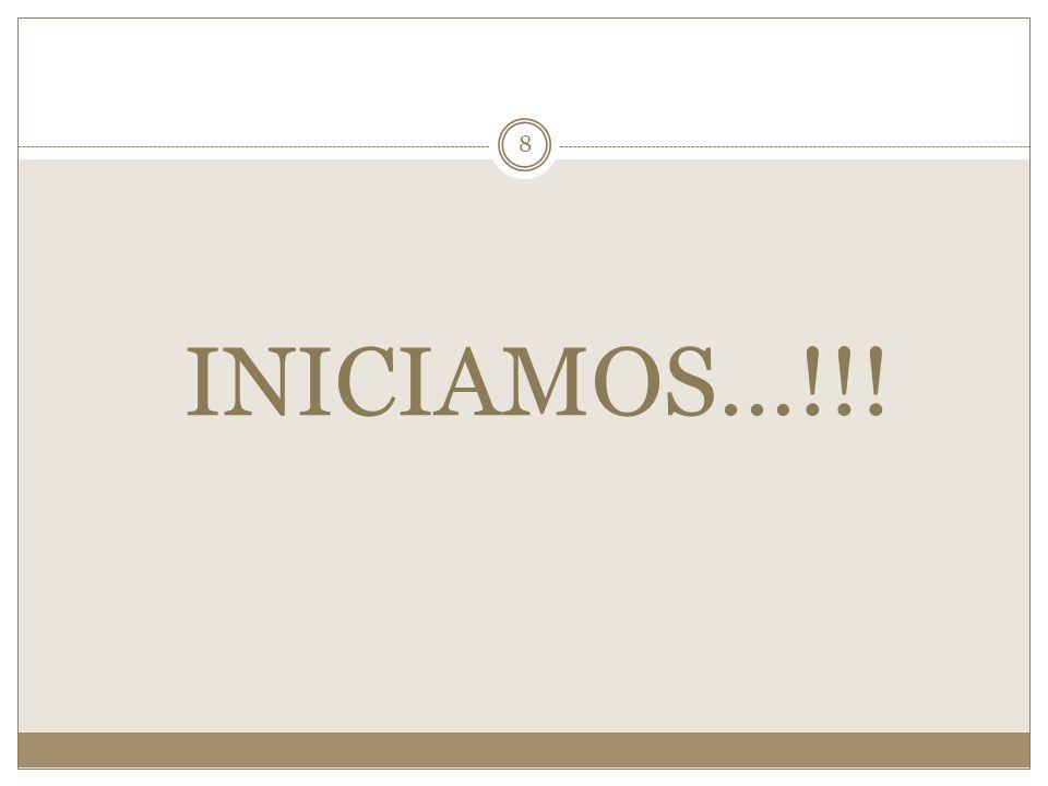 INICIAMOS…!!! 8