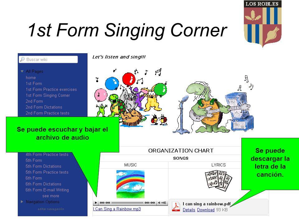 1st Form Singing Corner Se puede escuchar y bajar el archivo de audio Se puede descargar la letra de la canción.