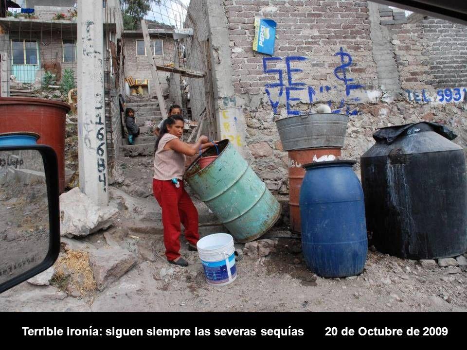 Terrible ironía: siguen siempre las severas sequías20 de Octubre de 2009