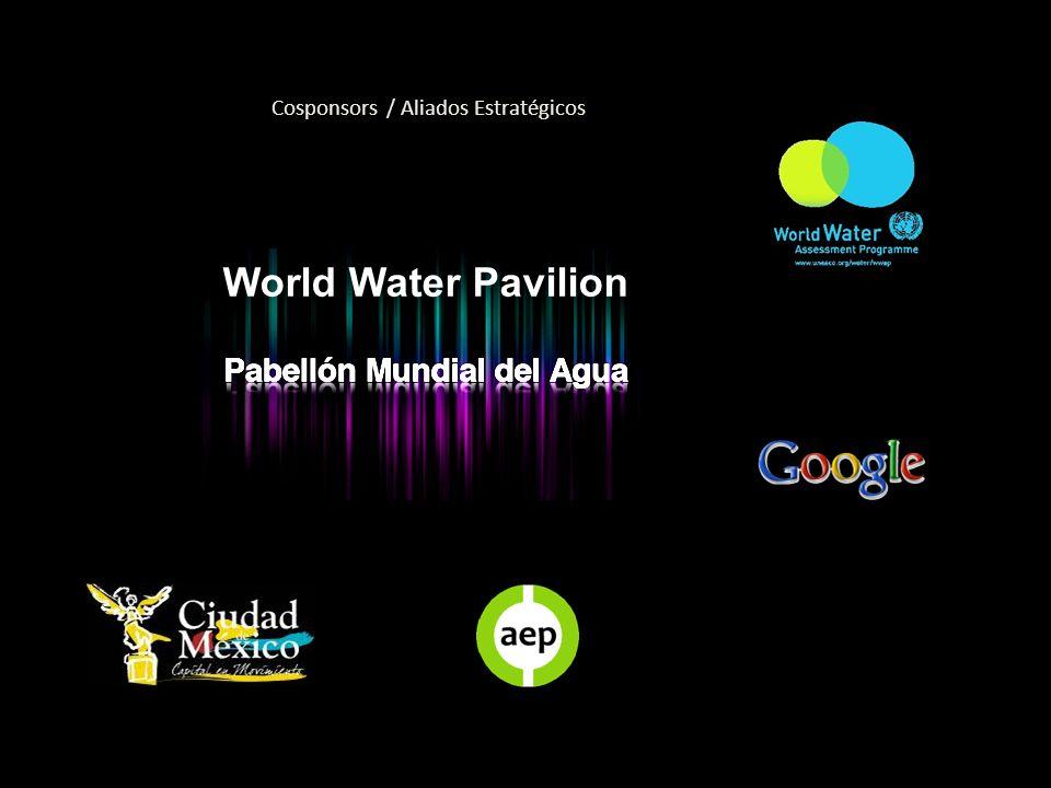 Cosponsors / Aliados Estratégicos World Water Pavilion