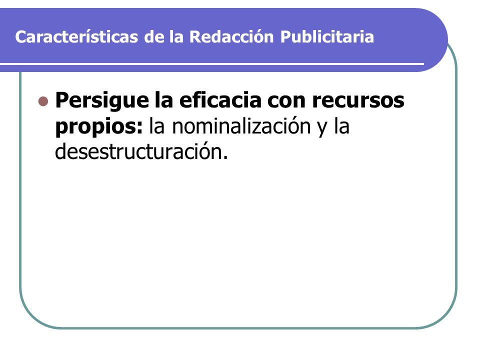 La desestructuración Afecta también al uso de los signos de puntuación.