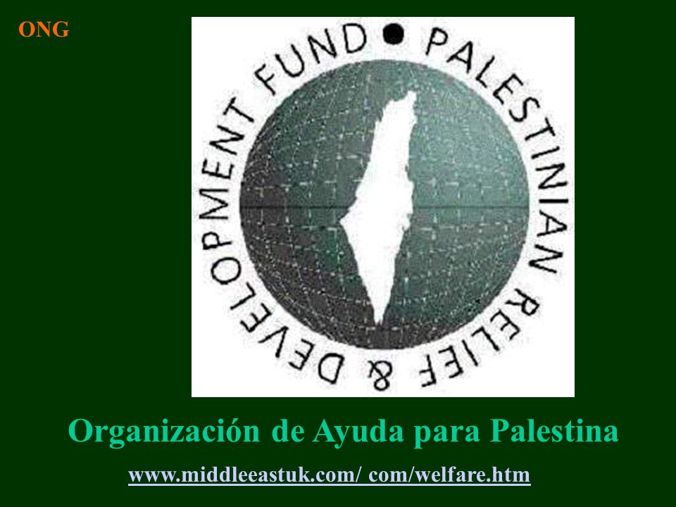 www.middleeastuk.com/ com/welfare.htm Organización de Ayuda para Palestina ONG
