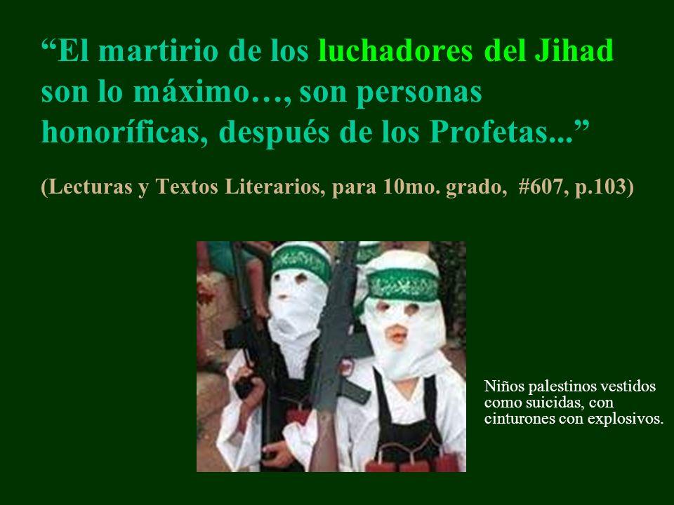 El martirio de los luchadores del Jihad son lo máximo…, son personas honoríficas, después de los Profetas... (Lecturas y Textos Literarios, para 10mo.