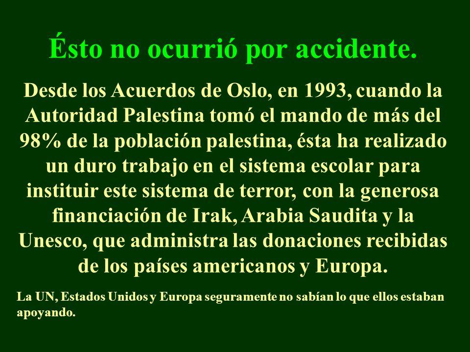 Ésto no ocurrió por accidente. Desde los Acuerdos de Oslo, en 1993, cuando la Autoridad Palestina tomó el mando de más del 98% de la población palesti