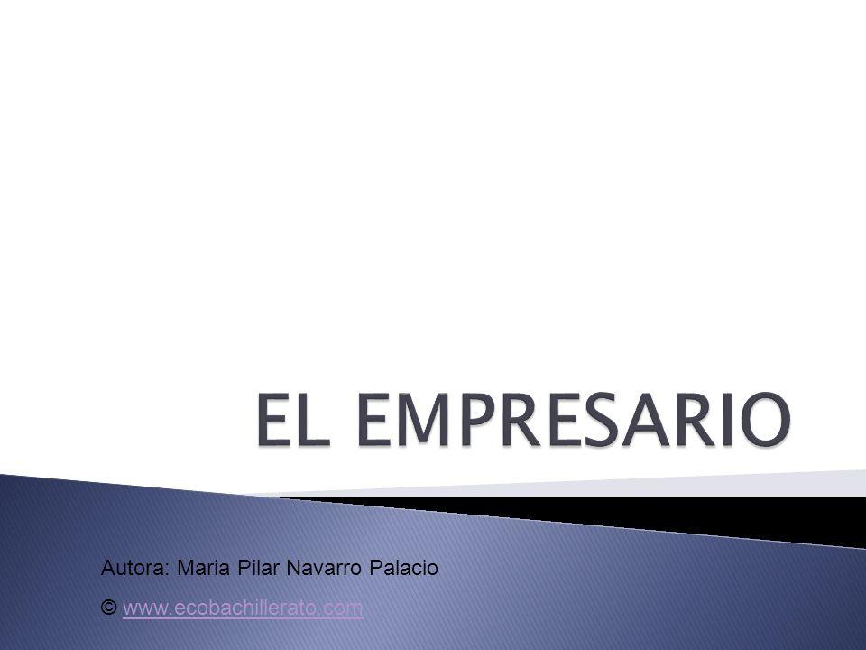 Autora: Maria Pilar Navarro Palacio © www.ecobachillerato.comwww.ecobachillerato.com