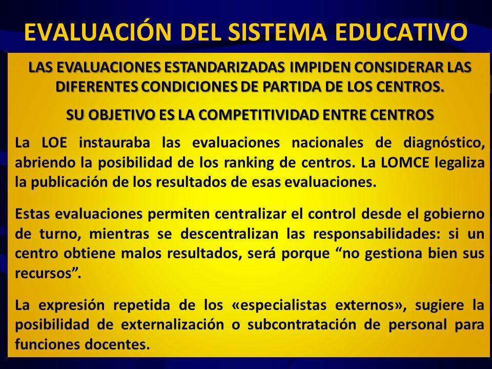 EVALUACIÓN DEL SISTEMA EDUCATIVO «Implantación de pruebas de evaluación a nivel nacional (…) que señalizarán (…) los niveles de exigencia, introducien