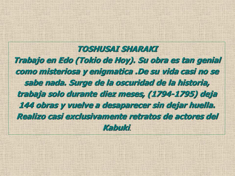 TOSHUSAI SHARAKI Trabajo en Edo (Tokio de Hoy).