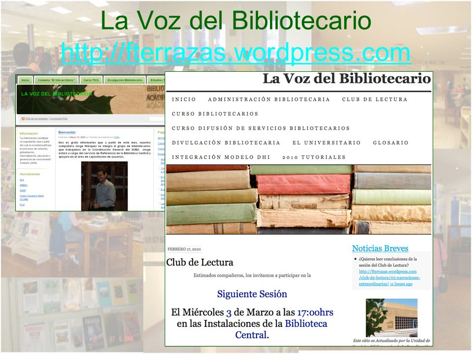 F. Terrazas faterraza@uach.mx La Voz del Bibliotecario http://fterrazas.wordpress.com http://fterrazas.wordpress.com
