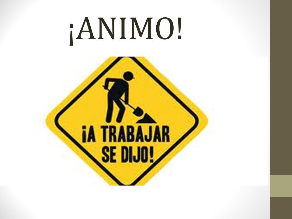 ¡ANIMO!